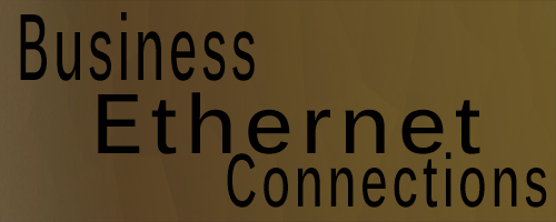 Business Ethernet Connections