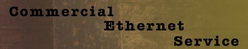 Commercial Ethernet Service
