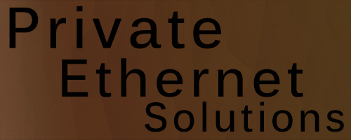 Private Ethernet Solutions
