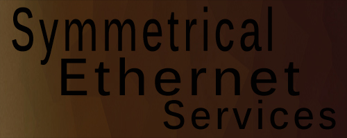 Symmetrical Ethernet Services