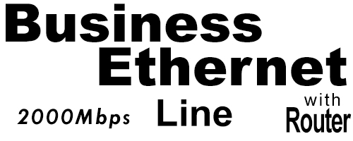 2000Meg Business Ethernet Line with Router