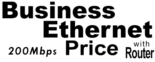 200Meg Business Ethernet Price with Router