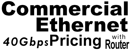 40Gig Commercial Ethernet Pricing with Router