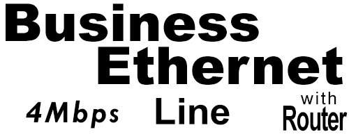 4Meg Business Ethernet Line with Router