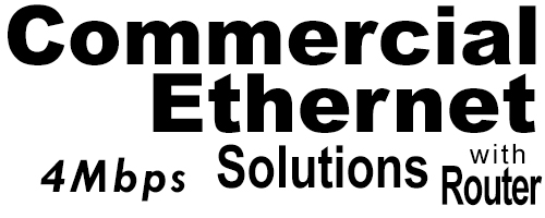 4Meg Commercial Ethernet Solutions with Router