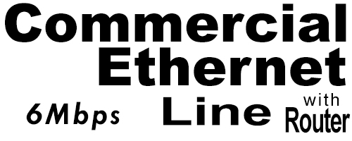 6Meg Commercial Ethernet Line with Router