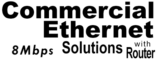 8Meg Commercial Ethernet Solutions with Router